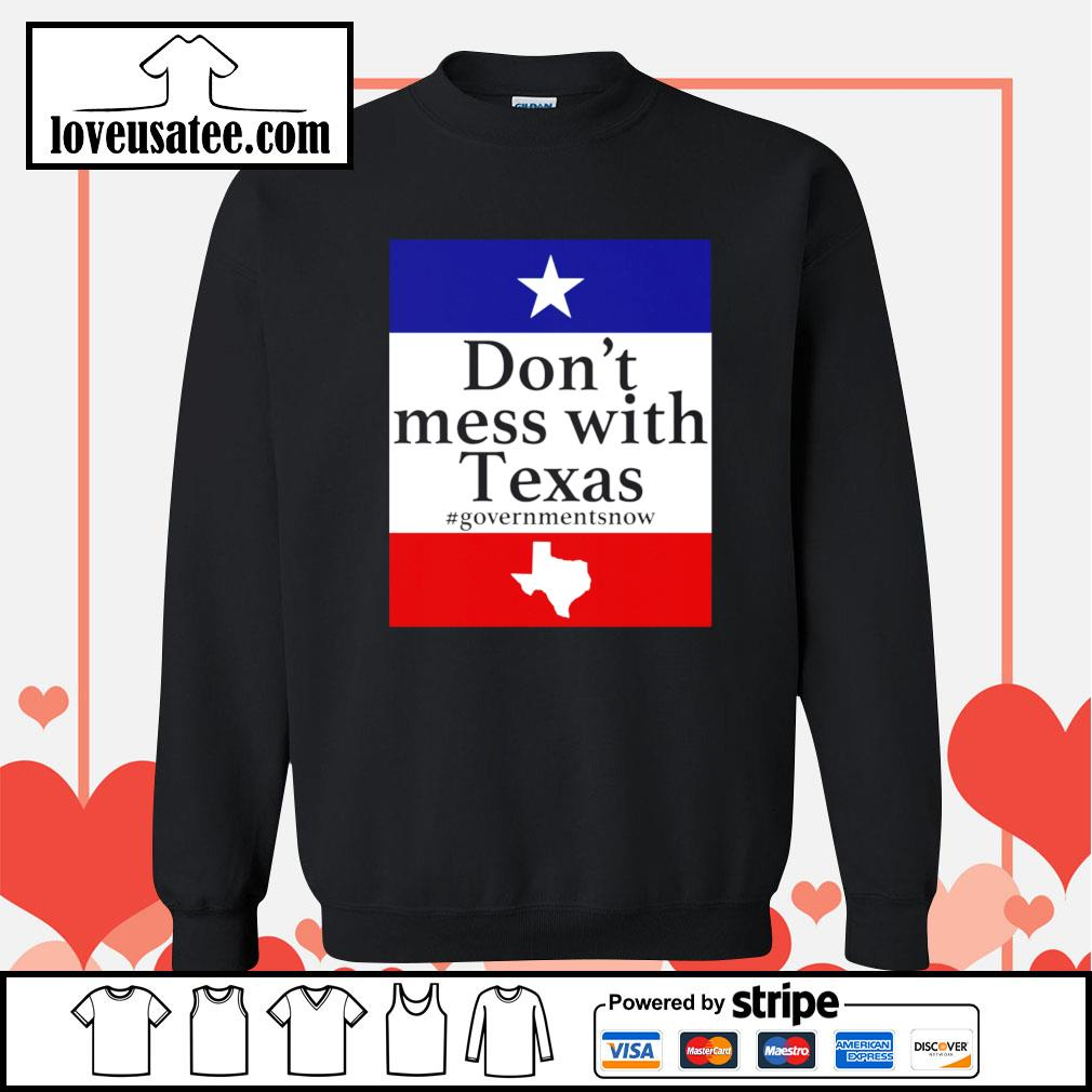 Don't mess with Texas government snow American Sweater