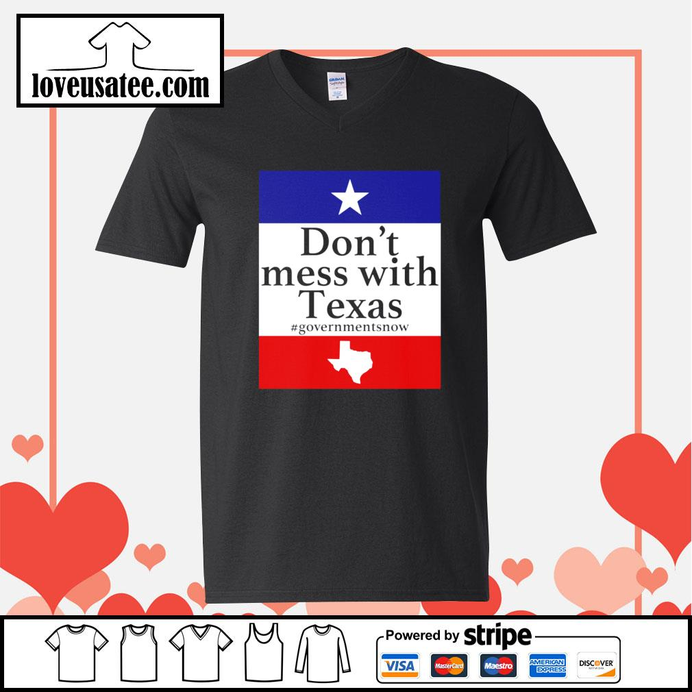 Don't mess with Texas government snow American V-neck-T-shirt