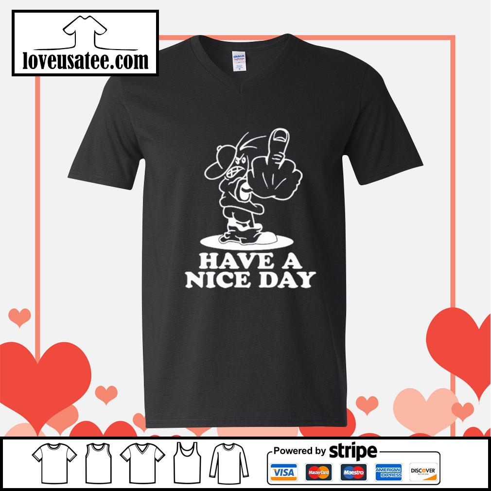 Fuck Have a nice day V-neck-T-shirt