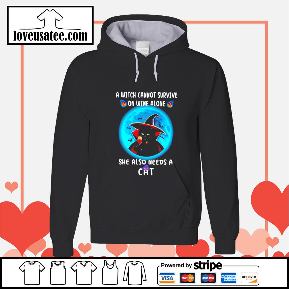 A witch cannot survive on wine alone she also needs a cat s hoodie