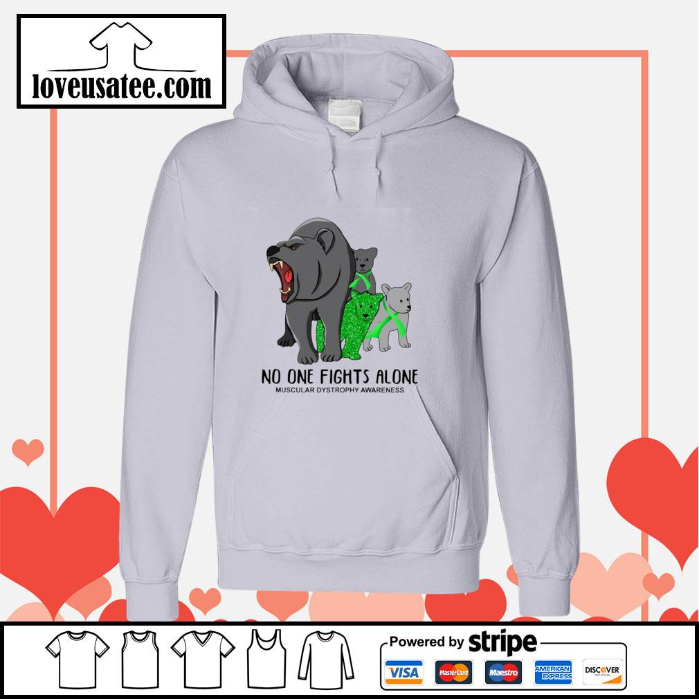 Bear mom no one fights alone muscular dystrophy awareness s hoodie