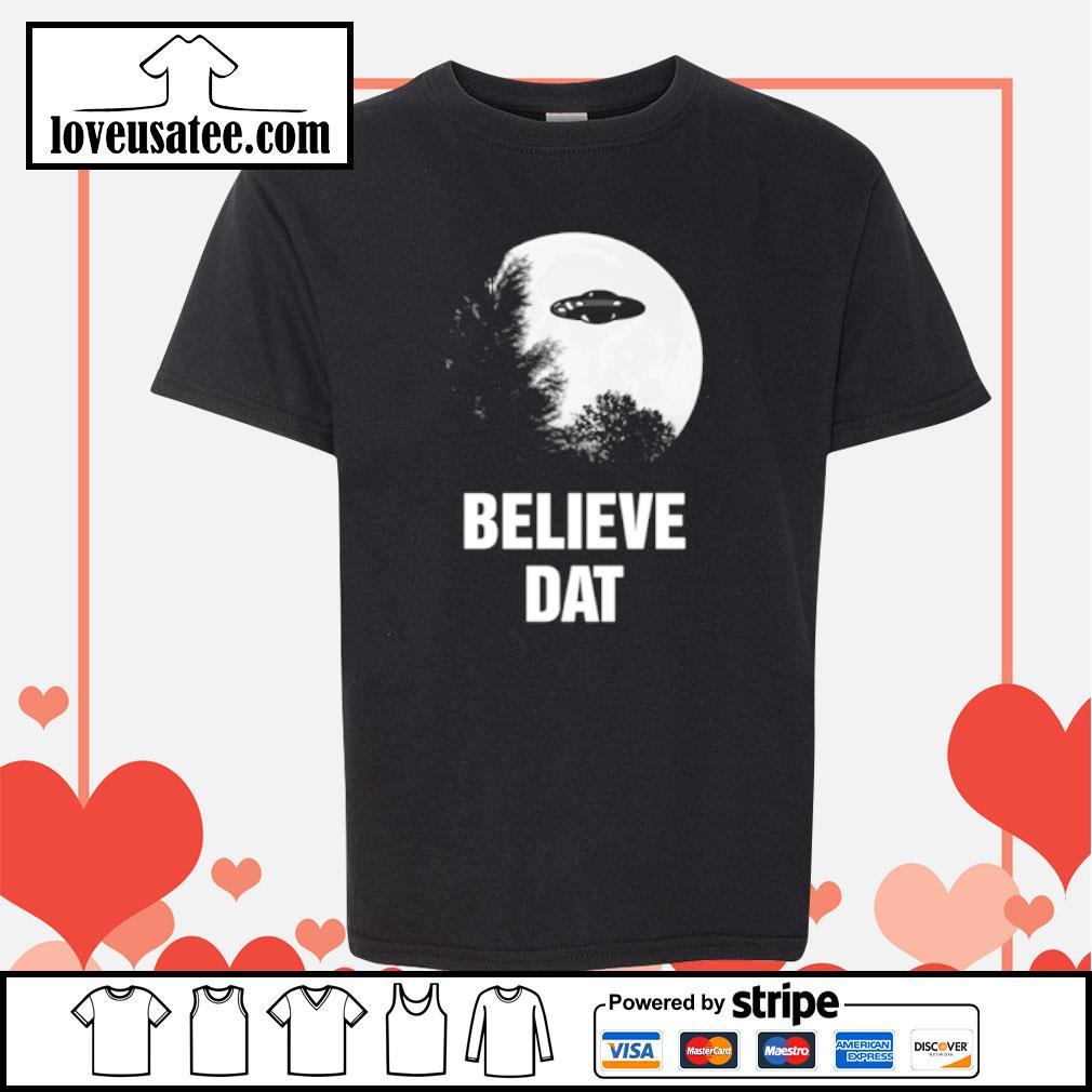 Believe dat UFO s youth-tee