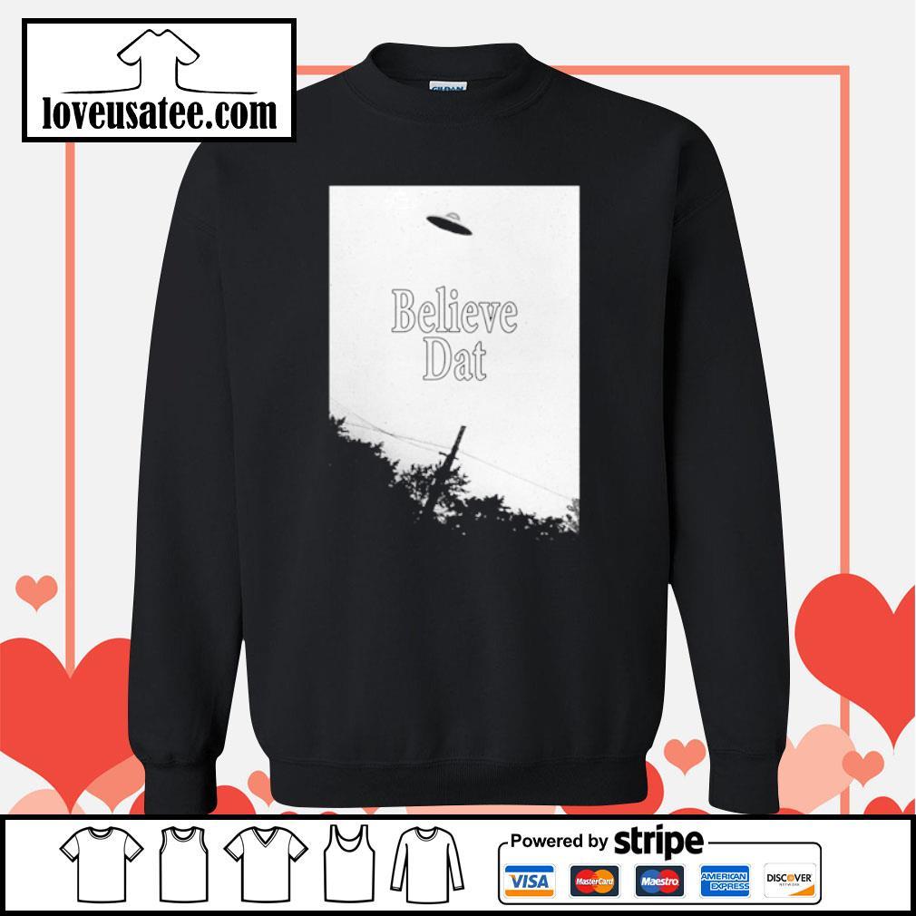 Believe dat UFO space s sweater