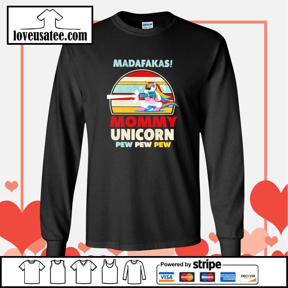 Madafakas mommy unicorn pew pew pew vintage s longsleeve-tee