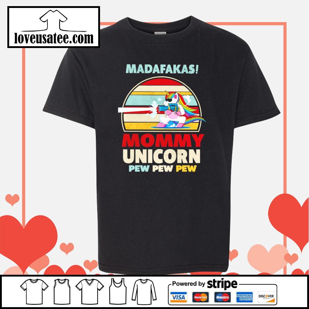 Madafakas mommy unicorn pew pew pew vintage s youth-tee
