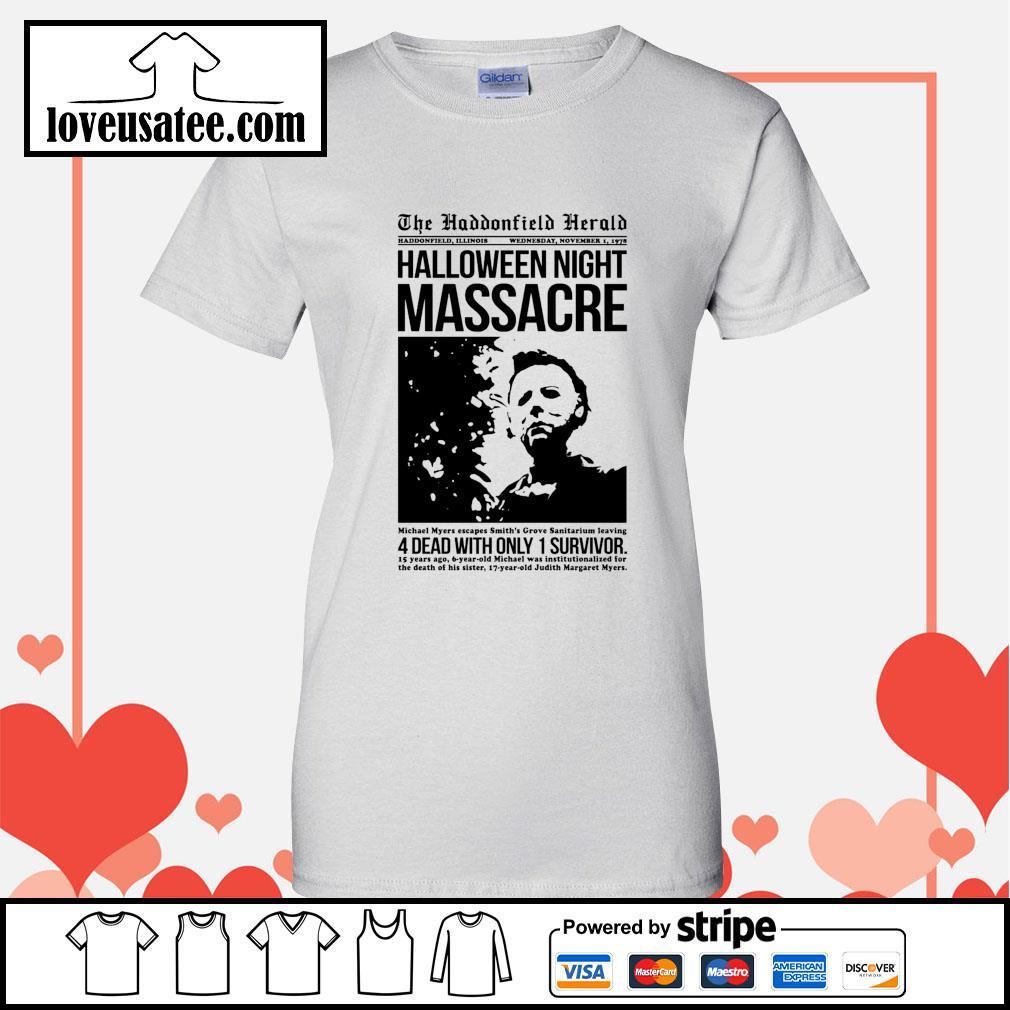 Michael Myers the haddonfield herald Halloween night massacre s Ladies-Tee