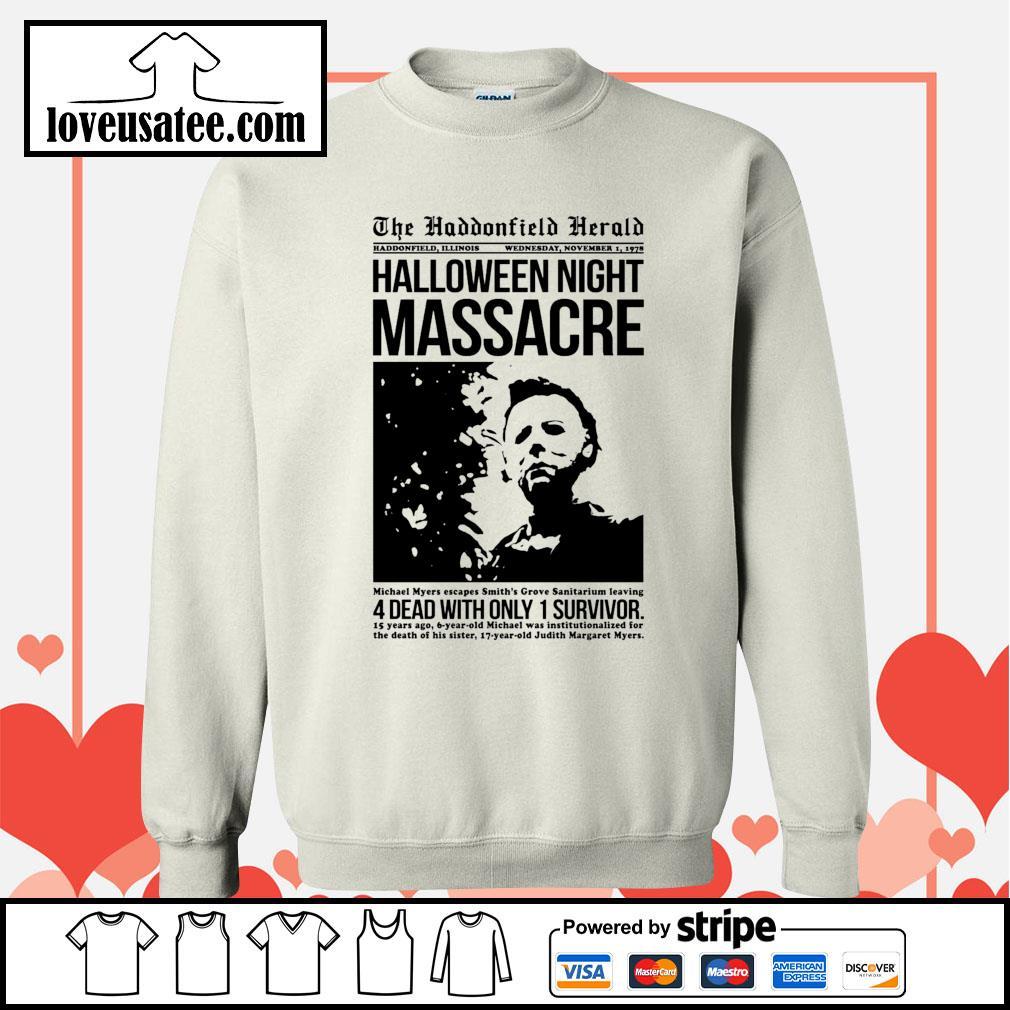 Michael Myers the haddonfield herald Halloween night massacre s Sweater