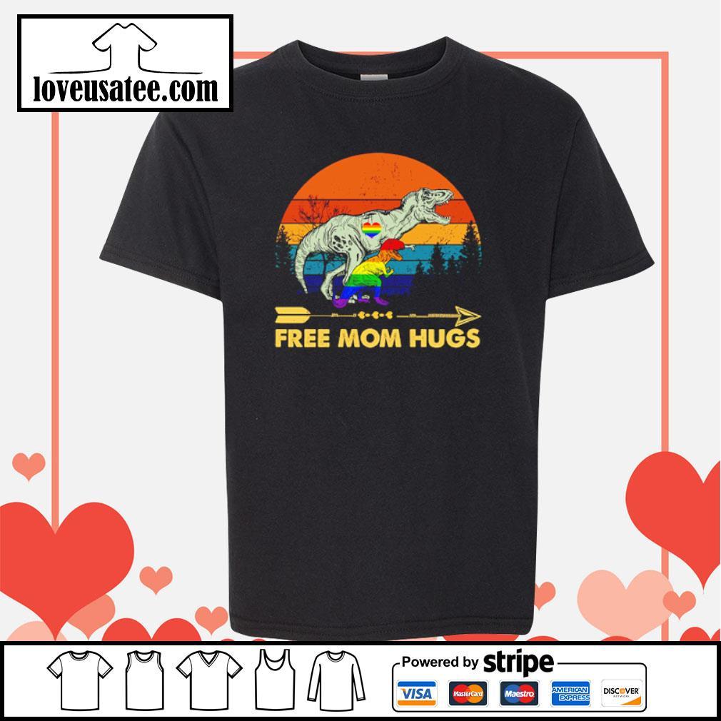 Tyrannosaurus free mom hugs LGBT s youth-tee